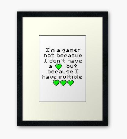 I'm A Gamer Framed Print