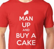 Man Up and Buy A Cake - Keep Calm Style T-Shirt