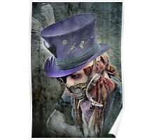 The Hatter Is Quite Mad Poster
