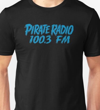 Pirate Radio - 100.3 FM - Shirt Unisex T-Shirt