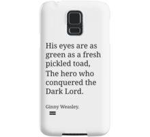 Ginny Weasley Poem Samsung Galaxy Case/Skin