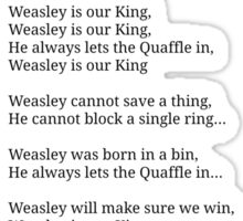 Weasley is our King Sticker