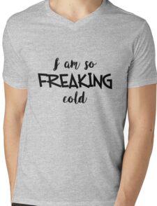 So Freaking Cold Mens V-Neck T-Shirt