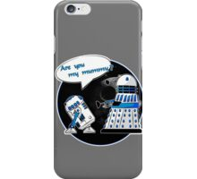 Are you my mummy? - Second version iPhone Case/Skin