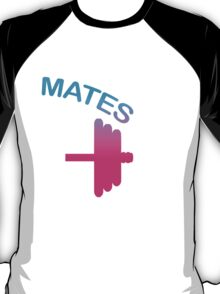 Mates (Swole - Mates Couples Design) T-Shirt
