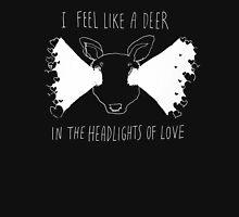 A DEER IN THE HEADLIGHTS OF LOVE (ALT) Unisex T-Shirt
