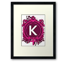 FOR HER - K Framed Print