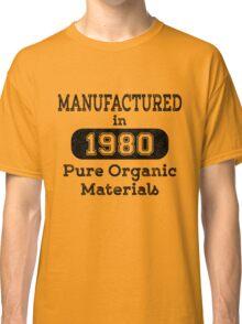 Manufactured in 1980 Classic T-Shirt
