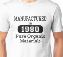 Manufactured in 1980 Unisex T-Shirt