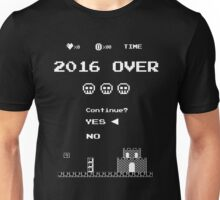 Game Over on 2016 - Yes Unisex T-Shirt