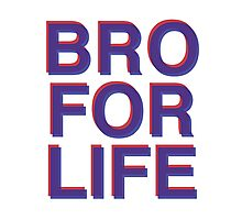 BRO FOR LIFE 3D Photographic Print
