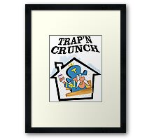 TRAP'N CRUNCH Framed Print