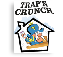 TRAP'N CRUNCH Canvas Print