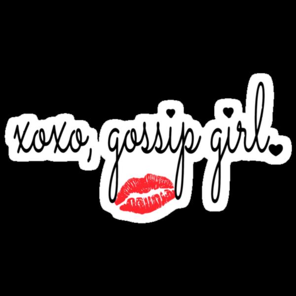 XOXO  GOSSIP GIRL by Chloe