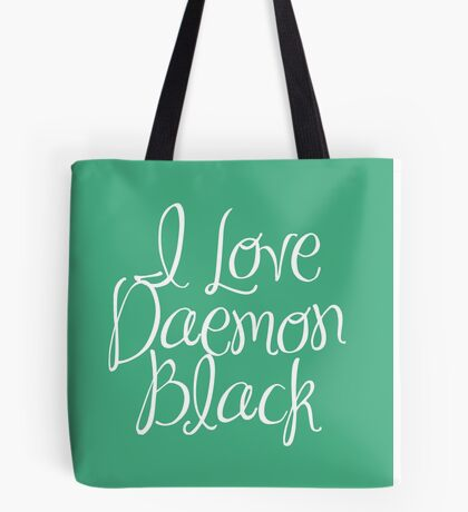 I Love Daemon Black Script Tote Bag