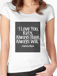 Lux Series Quote - I Love You, Katy Women's Fitted Scoop T-Shirt