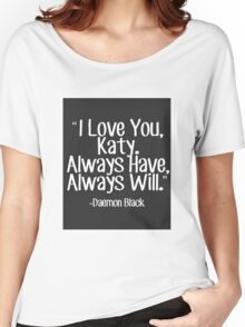 Lux Series Quote - I Love You, Katy Women's Relaxed Fit T-Shirt