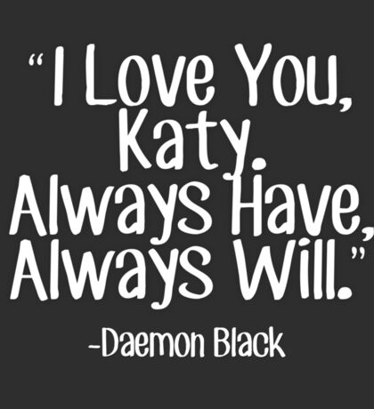 Lux Series Quote - I Love You, Katy Sticker