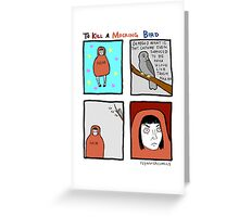To Kill A Mocking Bird Greeting Card
