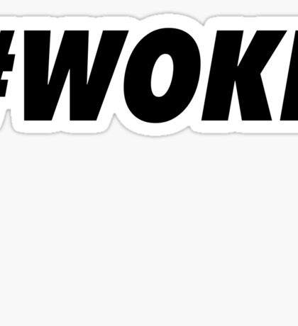 #woke Sticker