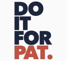 DO IT FOR PAT Kids Tee