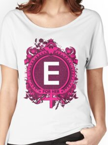 FOR HER - E Women's Relaxed Fit T-Shirt