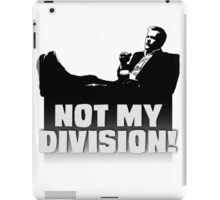 """""""Not My Division"""" iPad Case/Skin"""