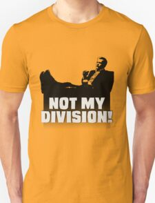 """Not My Division"" T-Shirt"