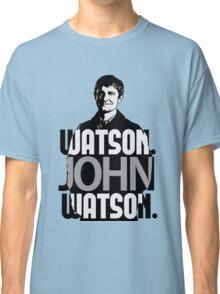 Watson. John Watson. Classic T-Shirt