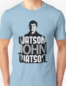 Watson. John Watson. T-Shirt