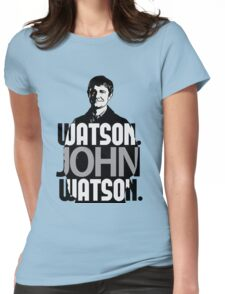 Watson. John Watson. Womens Fitted T-Shirt
