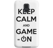 Keep calm and game on. Samsung Galaxy Case/Skin