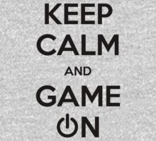 Keep calm and game on. by SamsShirts
