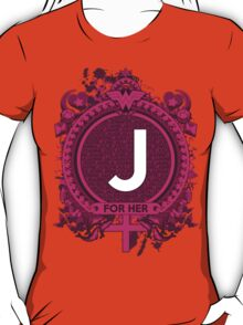 FOR HER - J T-Shirt