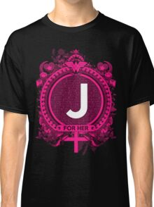 FOR HER - J Classic T-Shirt