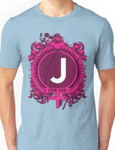 FOR HER - J Unisex T-Shirt