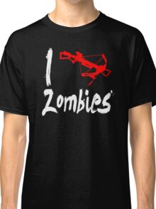 I Crossbow Zombies Classic T-Shirt