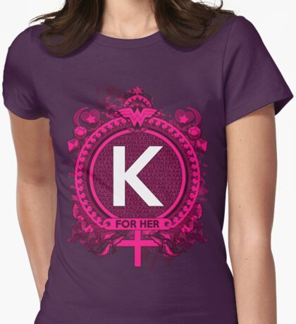 FOR HER - K Womens Fitted T-Shirt