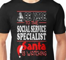 Nice To Social Service Specialist Santa Watching T-Shirt Unisex T-Shirt