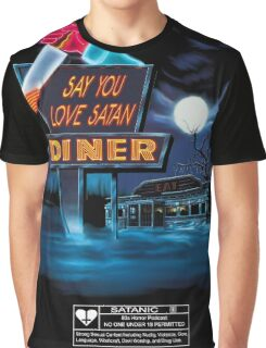 Say You Love Satan 80s Horror Podcast - Blood Diner Graphic T-Shirt