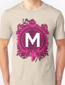 FOR HER - M Unisex T-Shirt