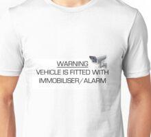 Warning -Immobiliser/Alarm Car Unisex T-Shirt