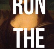 Run the World (Mona Lisa) Sticker