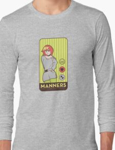 Manners Long Sleeve T-Shirt