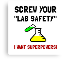 Lab Safety Superpowers Canvas Print