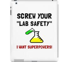 Lab Safety Superpowers iPad Case/Skin