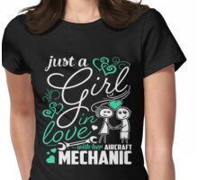 Just A Girl In Love Aircraft Mechanic Womens Fitted T-Shirt