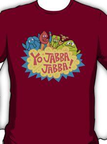 Yo, Jabba! T-Shirt