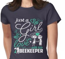 Just A Girl In Love Beekeeper Womens Fitted T-Shirt