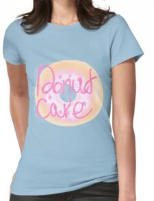 Donut Care Womens Fitted T-Shirt